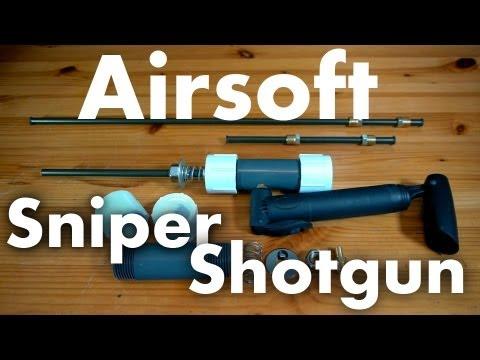 How to Make a Sniper/Shotgun Airsoft Rifle