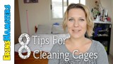 8 TIPS FOR CLEANING PET CAGES